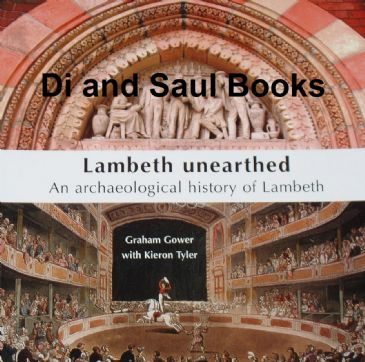 Lambeth Uneartherd - An Archaeological History of Lambeth, by Gower & Tyler